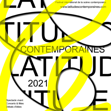 SAVE THE DATE – Festival Latitudes Contemporaines 2021 – 3 > 25 juin